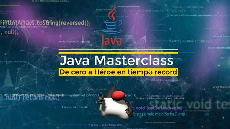 Java Masterclass: De cero a Heroe en tiempo record (Udemy)