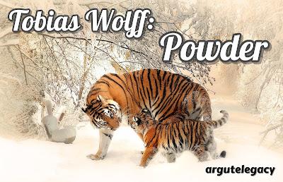https://argutelegacy.blogspot.com/2018/03/tobias-wolff-powder.html