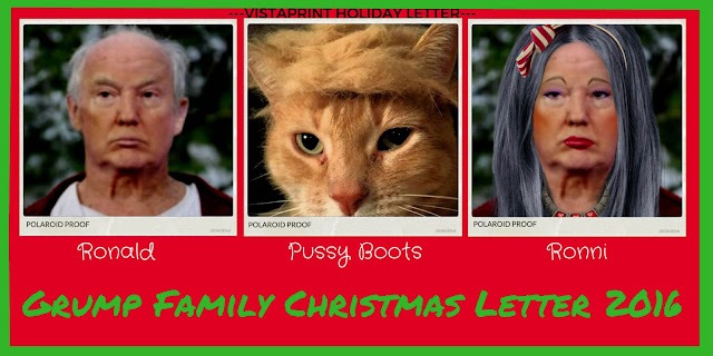 Ronald Grump and Pussy Boots Grump and Ronni Grump - The Grump Family Christmas Letter 2016