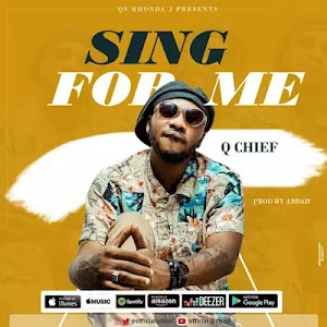 Download Mp3 | Q Chief - Sing for Me