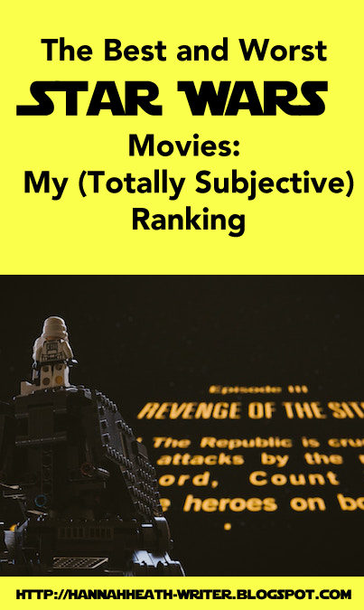 The Best and Worst Star Wars Movies: My (Totally Subjective) Ranking
