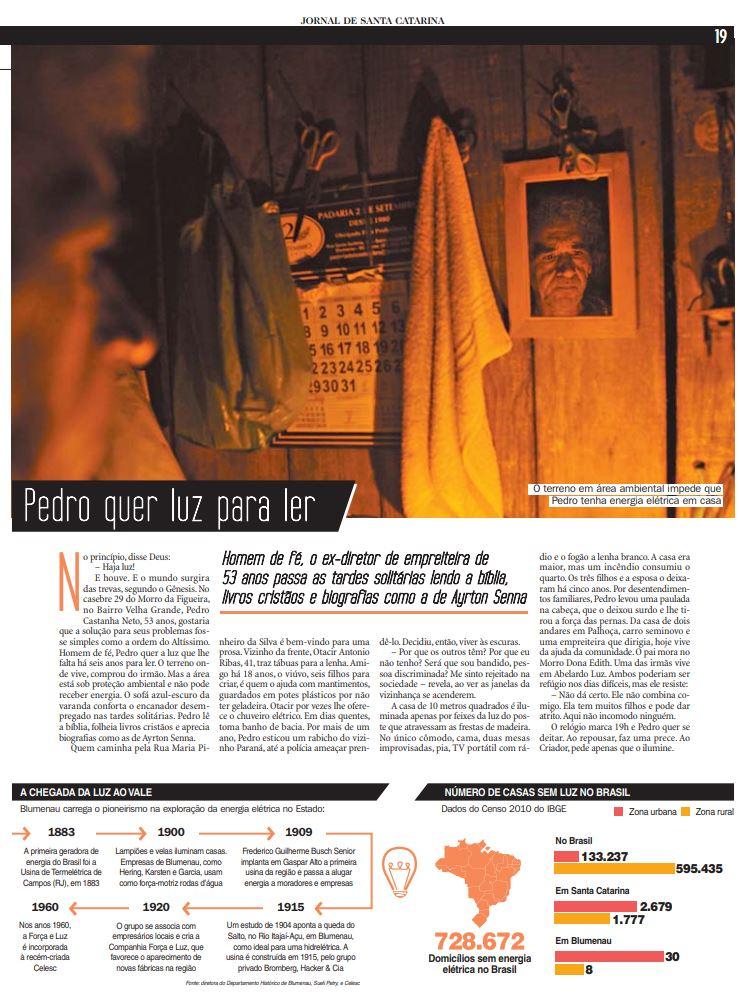 Onde a luz não ilumina reportagem especial e de jornalismo de dados com famílias sem energia elétrica Santa Catarina Blumenau reportagem especial do jornalista Cristian Edel Weiss Cristian Weiss para RBS NSC Comunicação Jornal de Santa Catarina