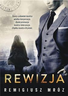 """""""REWIZJA"""" Remigiusz Mróz"""