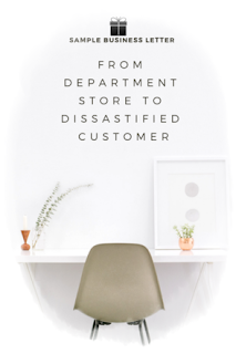 How to write sample business letter from the department store to the dissatisfied customer