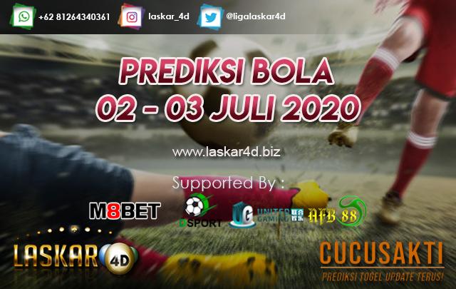 PREDIKSI BOLA JITU TANGGAL 02 – 03 JULI 2020