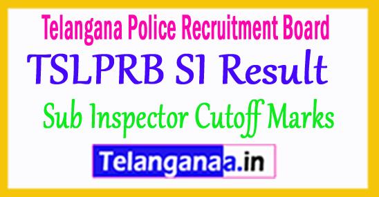TS Police SI Result 2018 TSLPRB Sub Inspector Cutoff Marks tslprb In
