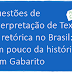 """Questões de Interpretação de Texto """"A retórica no Brasil: Um pouco da história"""" com Gabarito"""