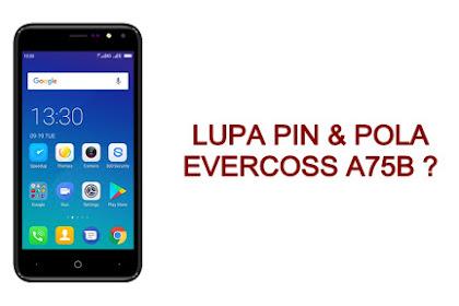 Solusi Lupa PIN Dan Pola Evercoss A75B Recovery Mode China
