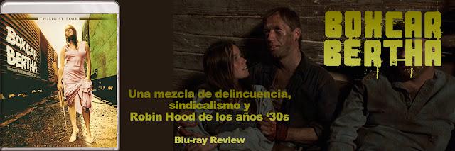 http://www.culturalmenteincorrecto.com/2016/12/boxcar-bertha-blu-ray-review.html