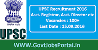 UPSC Recruitment 2016 for 100+ Various Posts Apply Online Here