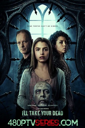 I'll Take Your Dead (2018) Full English Movie Download 480p 720p HDRip Free Watch Online Full Movie Download Worldfree4u 9xmovies