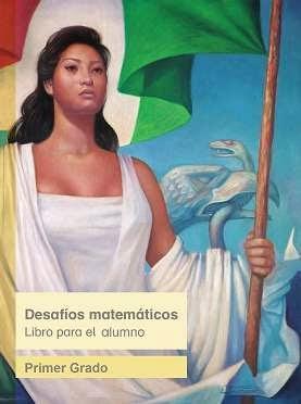 Imagen del Libro de Texto de Desafíos Matemáticos Primer grado 2014-2015