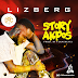 Music: Lizberg - Story Of Akpos || Hot