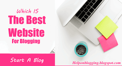 Which Is The Best Free Website For Blogging