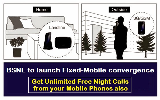 BSNL Landline Customers to get Unlimited Free Night Calls on their Mobile phones also, Customers will be allowed to sync their Landline & Mobile benefits