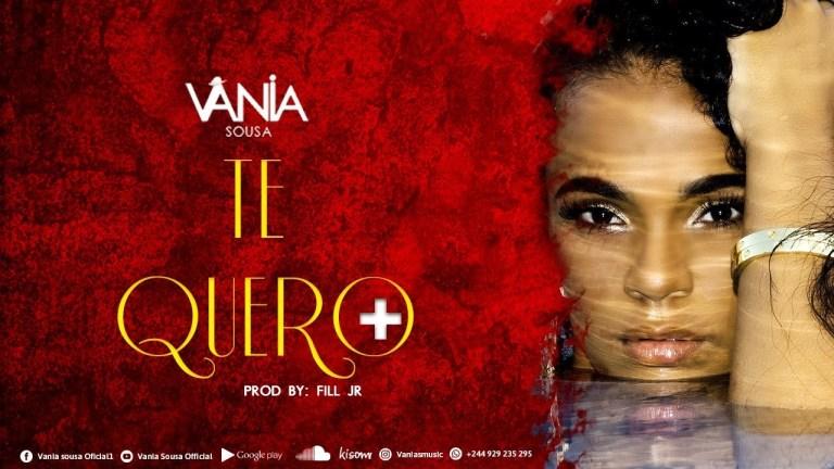 Vânia Sousa – Te Quero Mais
