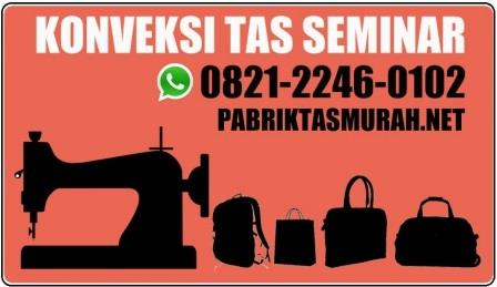 konveksi tas seminar jakarta, produsen tas murah, supplier tas lokal tangan pertama, pabrik tas murah