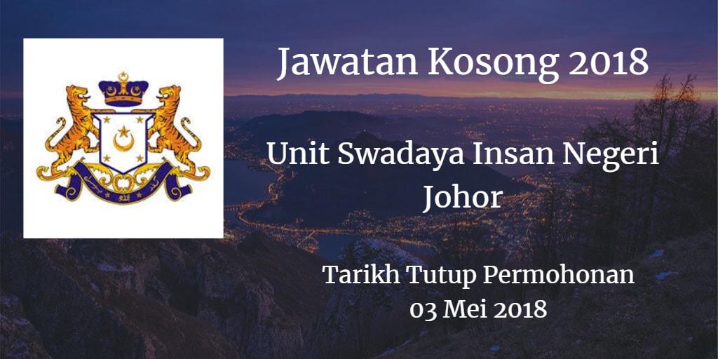 Jawatan Kosong Unit Swadaya Insan Negeri Johor 03 Mei 2018