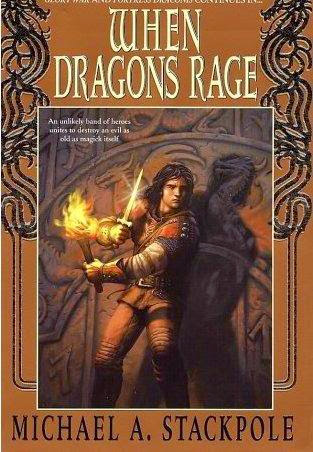 When Dragons Rage (Dragoncrown War Cycle: Book 2) by Michael Stackpole