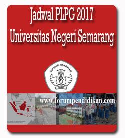 Jadwal PLPG 2017 Rayon 112 Universitas Negeri Semarang