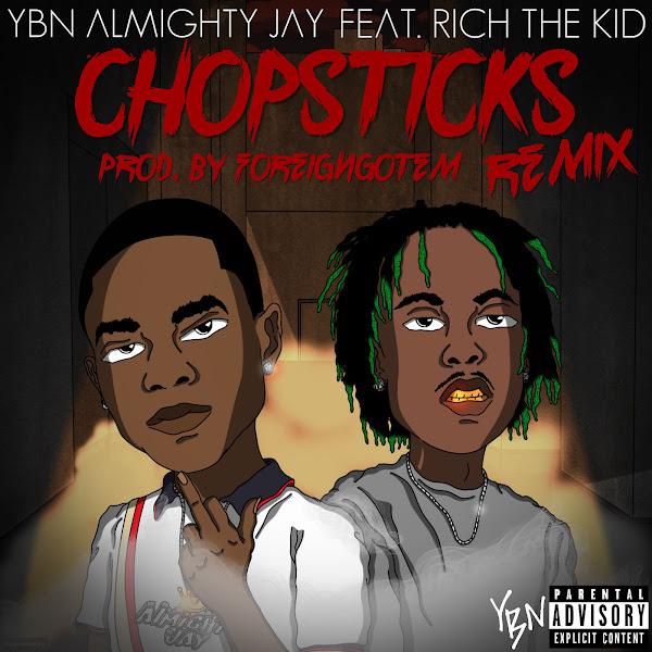 YBN Almighty Jay - Chopsticks (Remix) - Single Cover