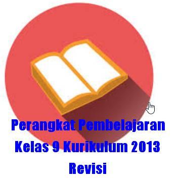 Download Perangkat Pembelajaran Kelas 9 Kurikulum 2013 Revisi