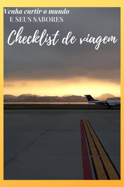 Venha curtir o mundo, e não esqueça nada antes de viajar: checklist de viagem