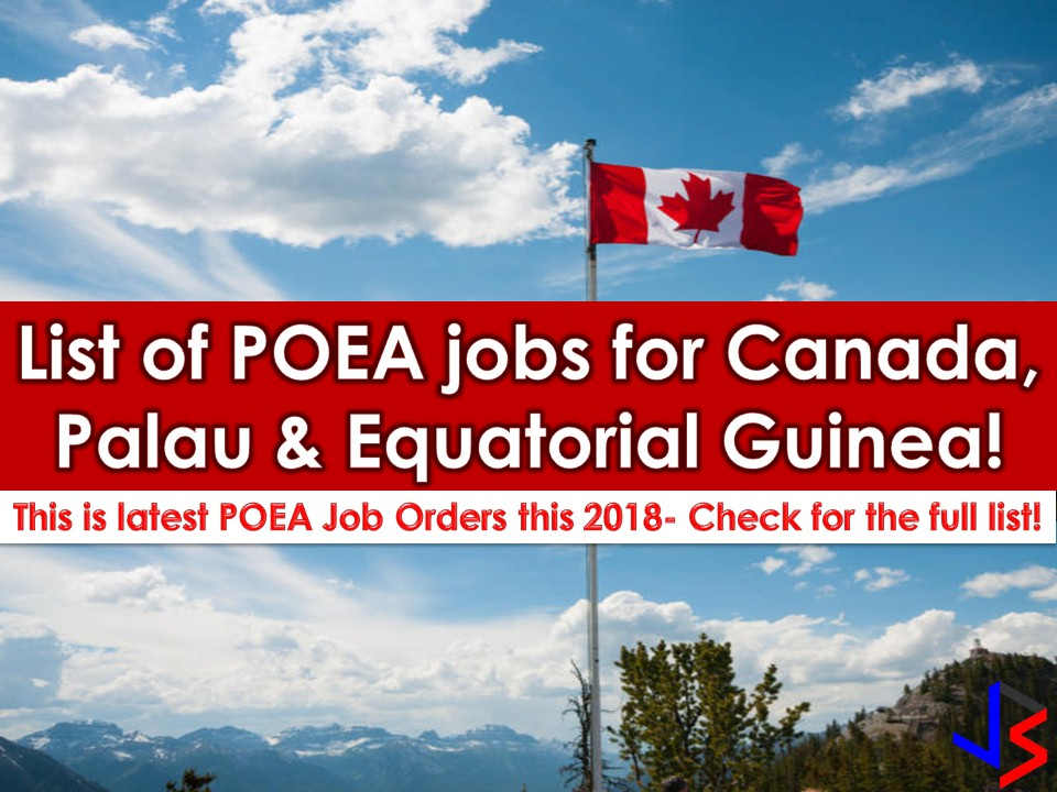 Hundreds of jobs are waiting for Filipinos who want to work in Canada, Palau or Equatorial Guinea. These three countries are regularly hiring for Filipino workers for there local jobs. The list of job orders below is taken from the employment sites of Philippine Overseas Employment Administration (POEA). If you are interested in working with the above-mentioned countries, check the list below for once in a lifetime international employment opportunities.     Please reminded that jbsolis.com is not a recruitment agency, all information in this article is taken from POEA job posting sites and being sort out for much easier use.     The contact information of recruitment agencies is also listed. Just click your desired jobs to view the recruiter's info where you can ask a further question and send your application. Any transaction entered with the following recruitment agencies is at applicants risk and account.