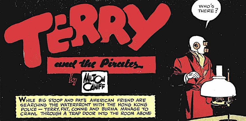 Milton Caniff, Terry and the Pirates