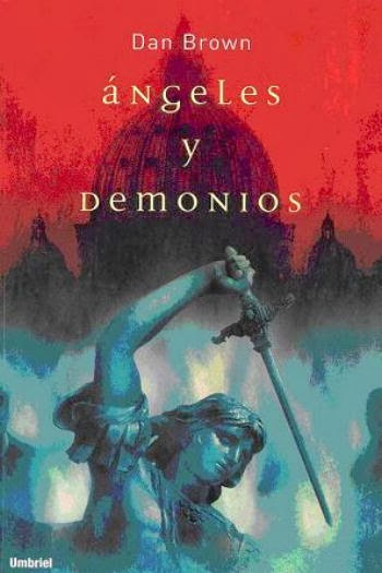 Ángeles y Demonios – Dan Brown