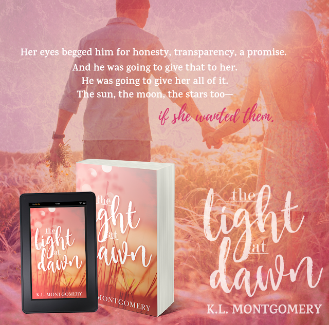 THE LIGHT AT DAWN by KL Montgomery #NowAvailable