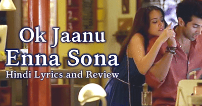 enna-sona-ok-jaanu-lyrics-in-hindi