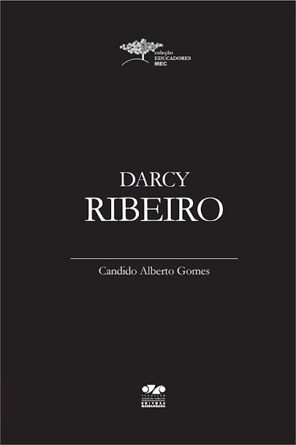 Darcy Ribeiro - Candido Alberto Gomes