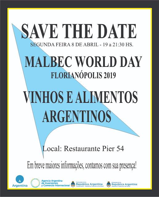 Vem aí o MALBEC DAY, promovido e comemorado pelo Consulado Argentino em Florianópolis.