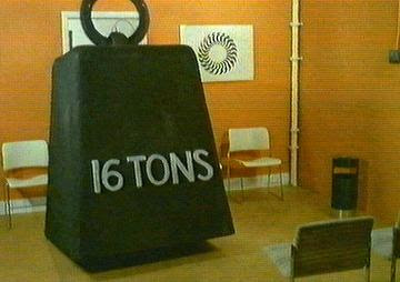 sixteen ton weight