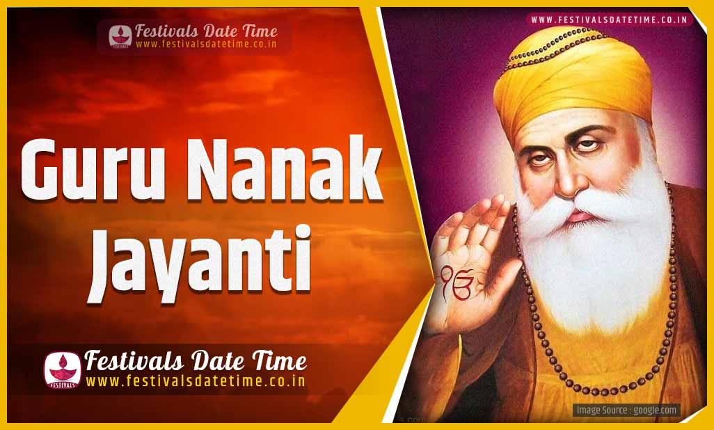 2021 Guru Nanak Jayanti Date And Time 2021 Guru Nanak Jayanti Festival Schedule And Calendar Festivals Date Time