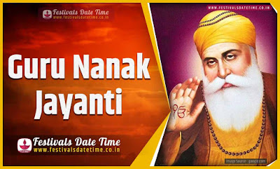 2019 Guru Nanak Jayanti Date and Time, 2019 Guru Nanak Jayanti Festival Schedule and Calendar