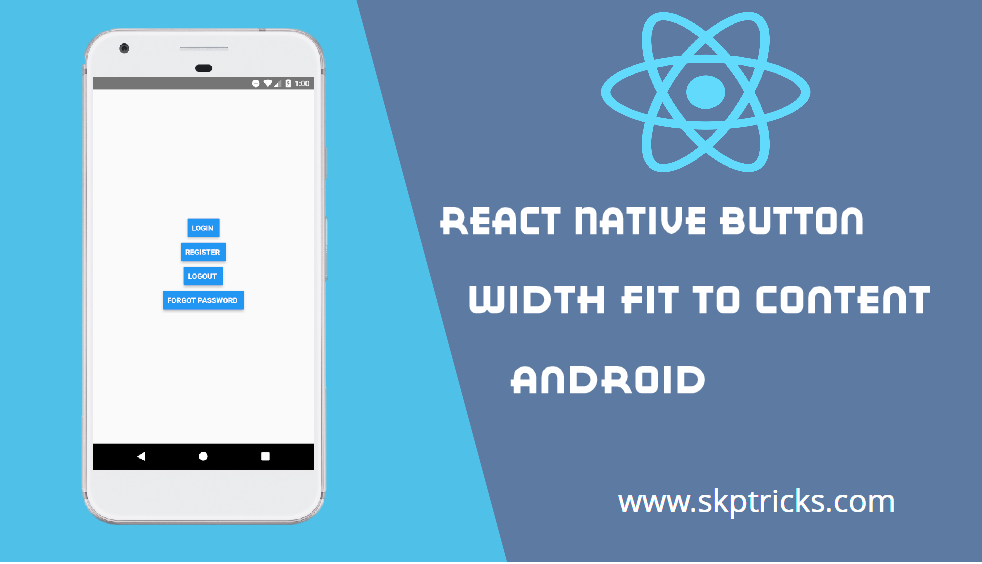 React Native Button Width Fit To Content | SKPTRICKS