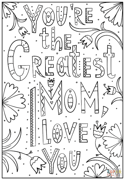 Click The Youre The Greatest Mom Love You Coloring Pages