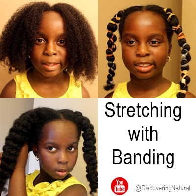 Heatless Stretching Natural Hair: Banding DiscoveringNatural