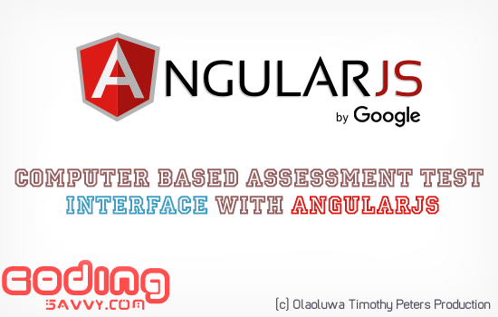 How to Create Computer Based Assessment Test Interface with AngularJs