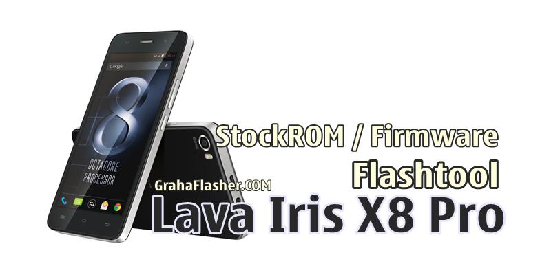 Firmware Flashtool Lava Iris X8 Pro