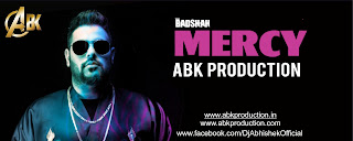 1-Mercy-Badshah-Abk-Production-dj-abhishek-kanpur-indiandjremix