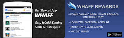 Get Free Money $ 10 Every Day with Whaff Rewards - PROMOTIONS / OFF