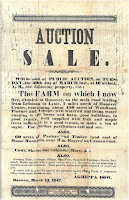 "Broadside Verso: ""Auction Sale Will be sold at PUBLIC AUCTION, on TUESDAY, the 30th day of MARCH inst., at 10 o'clock, A. M., the following property, viz.: The FARM on which I now live..."""
