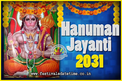 2031 Hanuman Jayanti Pooja Date & Time, 2031 Hanuman Jayanti Calendar