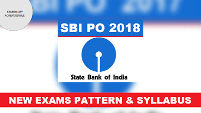 SBI PO 2018 New Exams Pattern & Syllabus
