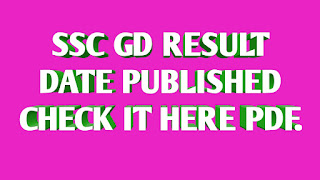 SSC GD Constable Result Date Published - Official Notice