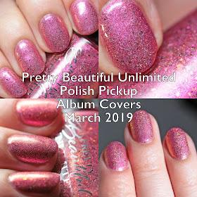 Pretty Beautiful Unlimited Polish Pickup Album Covers March 2019