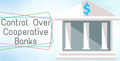 Control Over Cooperative Banks - Legal Aspects JAIIB